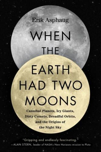9780062657930 When the Earth had two moons
