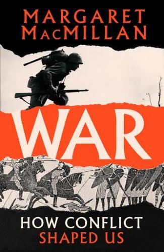 9781788162562 War How Conflict Shaped us