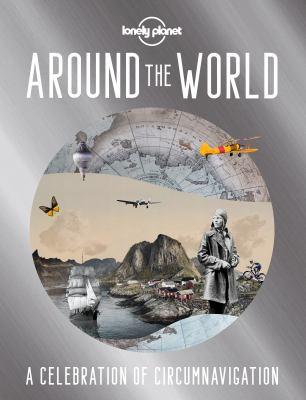 Around the World A Celebration of Circumnavigation