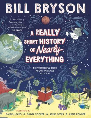 Bill Bryson's Really Short History of Nearly Everything