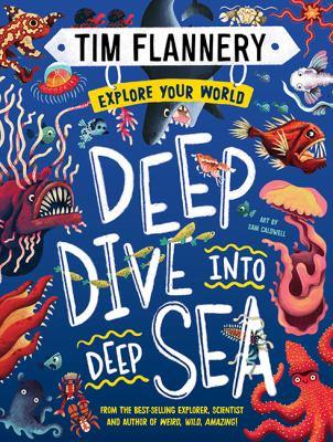 Deep Dive into Deep Sea Explore Your World 2